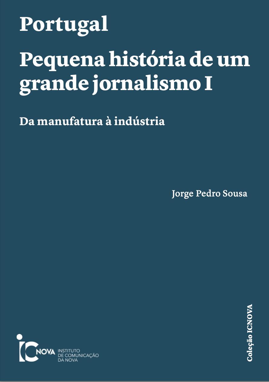 Ver 2021: Portugal — Pequena história de um grande jornalismo I: da manufatura à indústria